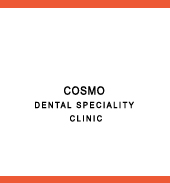 COSMO DENTAL SPECIALITY CLINIC