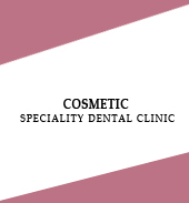 COSMETIC SPECIALITY DENTAL CLINIC
