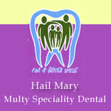 HAIL MARY MULTI SPECIALITY DENTAL CENTER