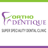 ORTHO DENTIQUE SUPER SPECIALITY DENTAL CLINIC