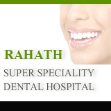 RAHATH SUPER SPECIALITY DENTAL HOSPITAL