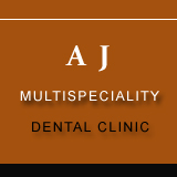 A J MULTISPECIALITY DENTAL CLINIC
