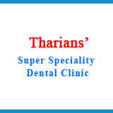 THARIANS' SUPER SPECIALITY DENTAL CLINIC