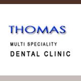 THOMAS MULTI SPECIALITY DENTAL CLINIC