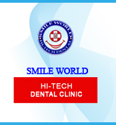 SMILE WORLD HI-TECH DENTAL CLINIC