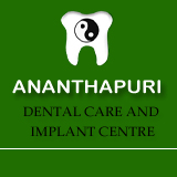ANANTHAPURI DENTAL CARE AND IMPLANT CENTRE