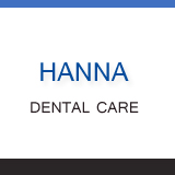 HANNA DENTAL CARE