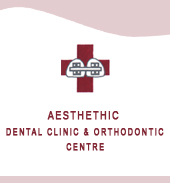 AESTHETIC DENTAL CLINIC & ORTHODONTIC CENTRE