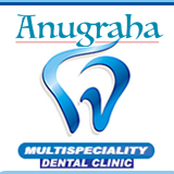 ANUGRAHA MULTISPECIALITY DENTAL CLINIC
