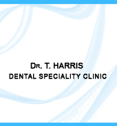 Dr. T HARRIS DENTAL SPECIALITY CLINIC