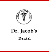 Dr.JACOB'S COSMETIC DENTAL&IMPLANT CENTRE