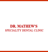 Dr.MATHEW'S SPECIALITY DENTAL CLINIC