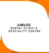 JUBILEE DENTAL CLINIC & SPECIALITY CENTRE