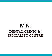 M.K.DENTAL CLINIC & SPECIALITY CENTRE