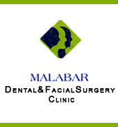 MALABAR DENTAL & MAXILLO FACIAL SURGERY CLINIC