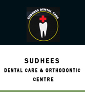 SUDHEES DENTAL CARE & ORTHODONTIC CENTRE