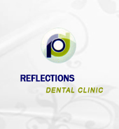 REFLECTIONS DENTAL CLINIC
