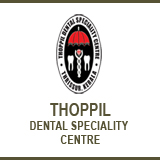 THOPPIL DENTAL SPECIALITY CENTRE