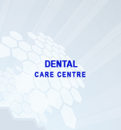 DENTAL CARE CENTRE
