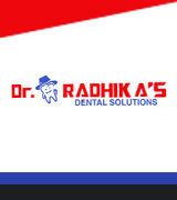 DR. RADHIKA'S DENTAL  SOLUTION